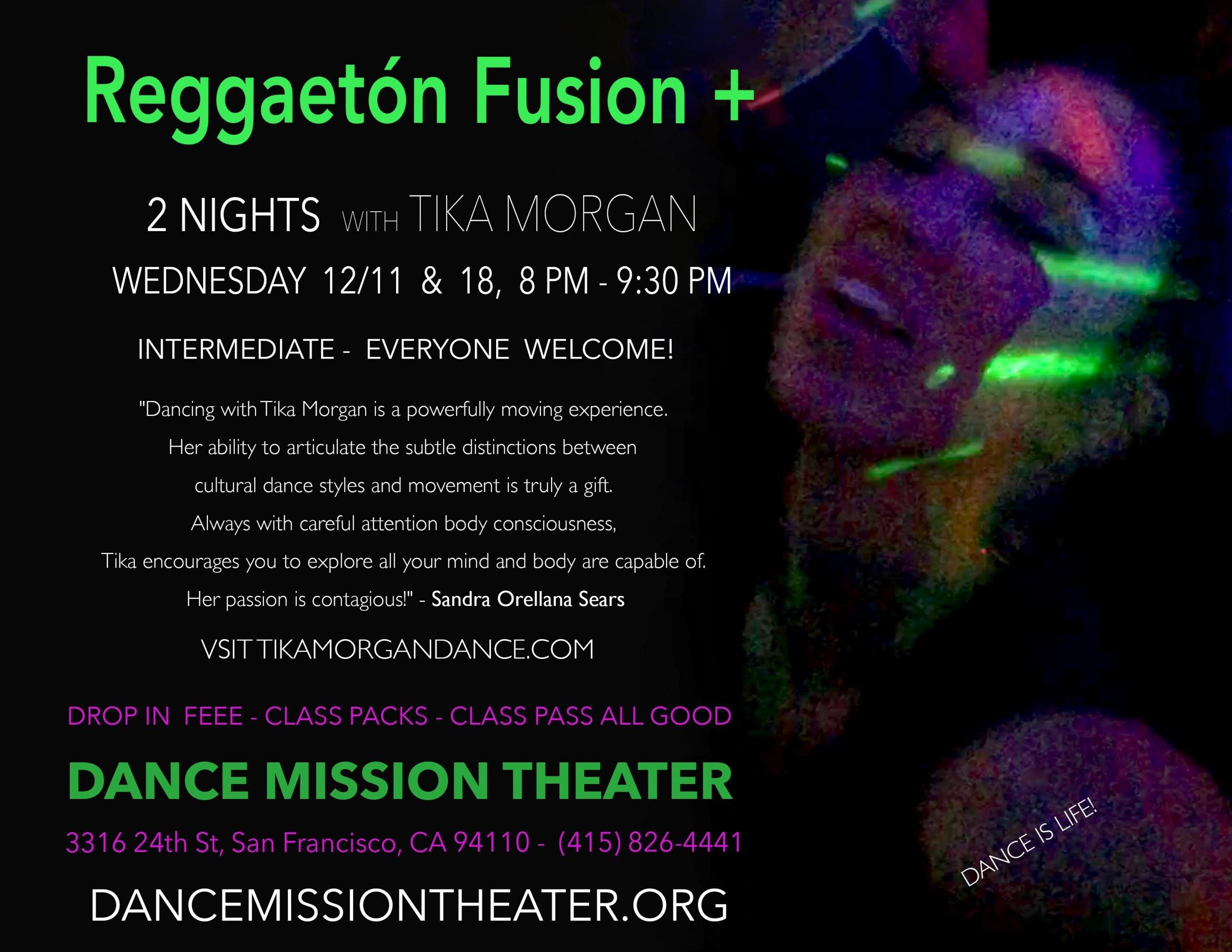 Dec 11 & 18: Reggaeton Fusion